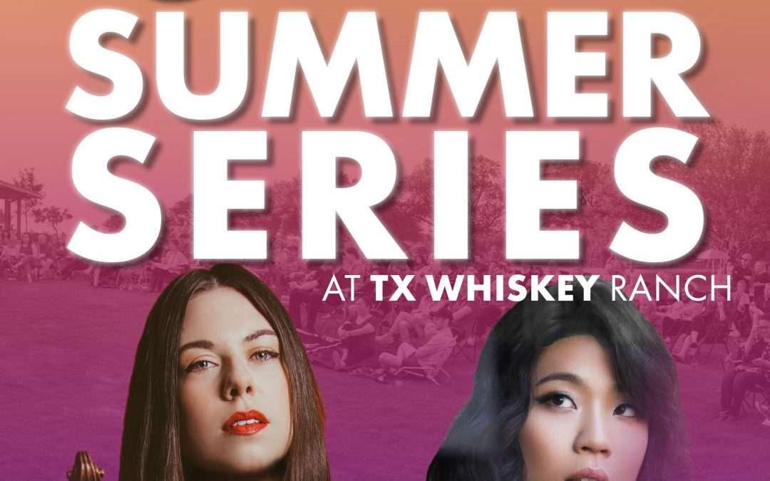 ANNOUNCING CLIBURN SUMMER SERIES AT TX WHISKEY RANCH